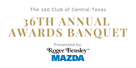 Annual Awards Banquet | The 100 Club of Central Texas
